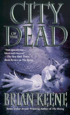 Download online for free City of the Dead (The Rising #2) by Brian Keene PDF