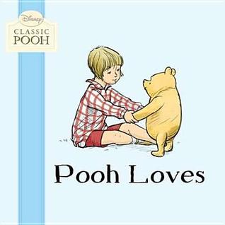 Classic Pooh Pooh Loves