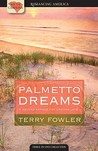 Palmetto Dreams: Christmas Mommy/Except for Grace/Coming Home (Heartsong Novella Collection)