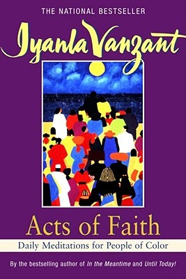 Acts of Faith by Iyanla Vanzant