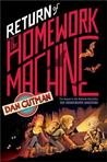 Return of the Homework Machine (The Homework Machine #2)