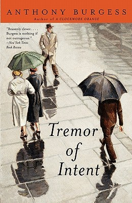 Tremor of Intent by Anthony Burgess