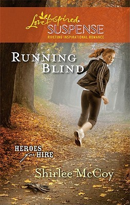 Running Blind (Heroes for Hire, #3)