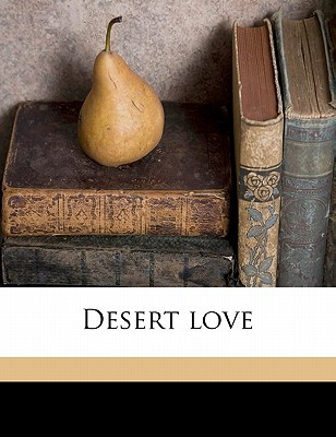 Desert Love by Joan Conquest