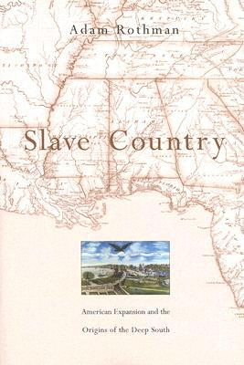 Slave Country by Adam Rothman