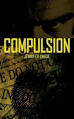 Compulsion by Jennifer Chase