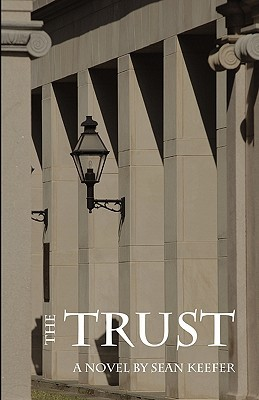 The Trust by Sean Keefer