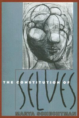 The Constitution of Selves by Marya Schechtman