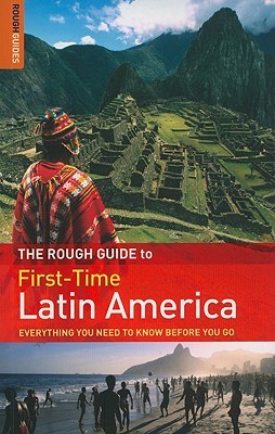 The Rough Guide First-Time Latin America