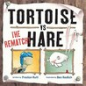 Tortoise Vs Hare - The Rematch!. Written by Preston Rutt