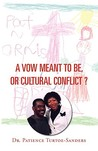 A Vow Meant to Be, or Cultural Conflict?