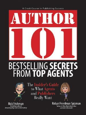 Bestselling Secrets from Top Agents by Rick Frishman