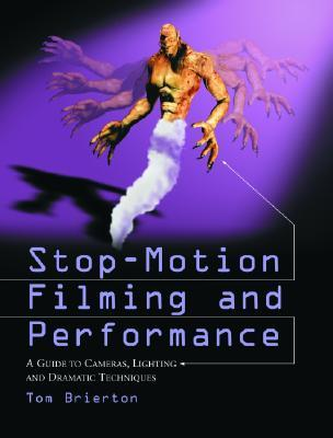 Stop-Motion Filming and Performance by Tom Brierton