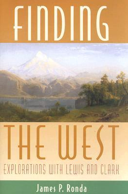 Finding the West by James P. Ronda