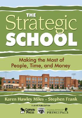 The Strategic School: Making the Most of People, Time and Money