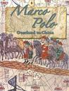 Marco Polo: Overland to China
