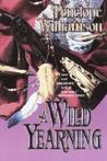 A Wild Yearning by Penelope Williamson