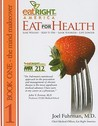 Eat for Health: The Mind Makeover/The Body Makeover