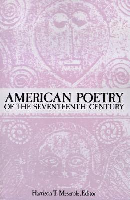 American Poetry of the Seventeenth Century