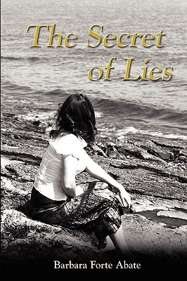 The Secret of Lies by Barbara Forte Abate