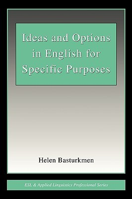 Ideas and Options in English for Specific Purposes