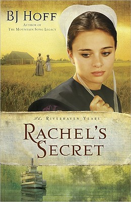 Rachel's Secret by B.J. Hoff