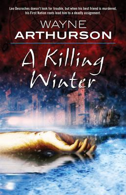 A Killing Winter by Wayne Arthurson