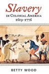 Slavery in Colonial America, 1619 1776