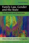 Family Law, Gender And The State: Text, Cases, And Materials