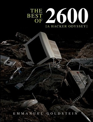 The Best of 2600 by Emmanuel Goldstein
