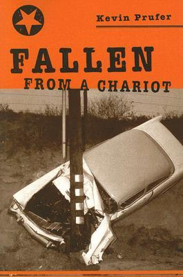 Fallen from a Chariot (Carnegie Mellon Poetry)