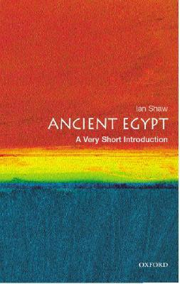Ancient Egypt by Ian Shaw