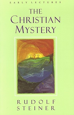 The Christian Mystery: Lectures