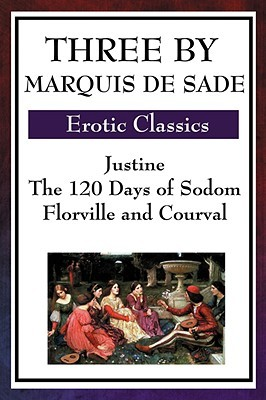 Three by Marquis de Sade by Marquis de Sade