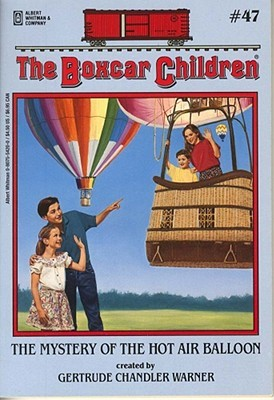 The Mystery of the Hot Air Balloon (The Boxcar Children, #47)