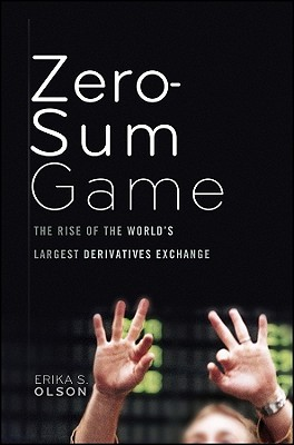 The Zero-Sum Game by Erika S. Olson