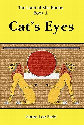 Cat's Eyes by Karen Lee Field