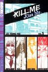 Kill Me, Kiss Me Volume 5 by Lee Young You