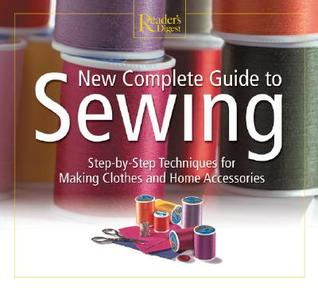 New Complete Guide to Sewing by Reader's Digest Association