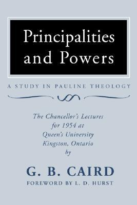 Principalities and Powers: A Study in Pauline Theology: The Chancellor