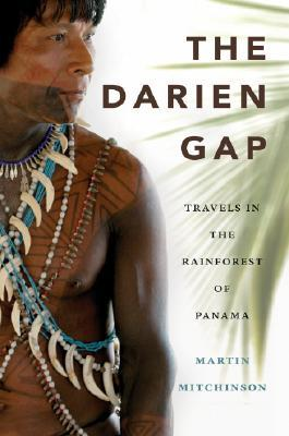 The Darien Gap by Martin Mitchinson