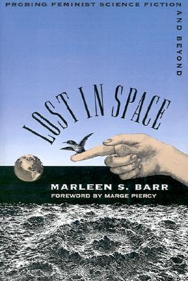 Lost in Space by Marleen S. Barr