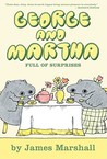 George and Martha: Full of Surprises