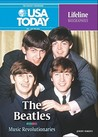 The Beatles: Musical Revolutionaries