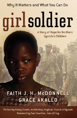 Girl Soldier by Faith J.H. McDonnell