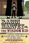 Rabbi Harvey vs. the Wisdom Kid by Steve Sheinkin