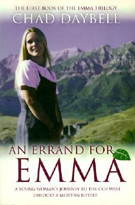 An Errand for Emma by Chad Daybell