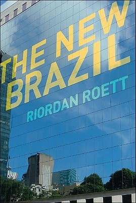 The New Brazil by Riordan Roett