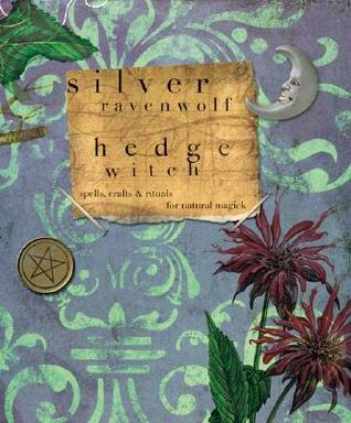 Hedgewitch by Silver RavenWolf