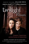 Twilight and Philosophy: Vampires, Vegetarians, and the Pursuit of Immortality (The Blackwell Philosophy and Pop Culture Series)